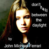 Don't_Fall_Between_the_Daylight