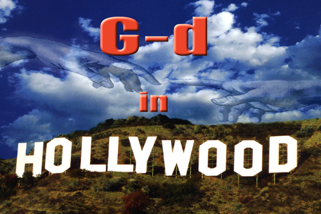 G-d In Hollywood